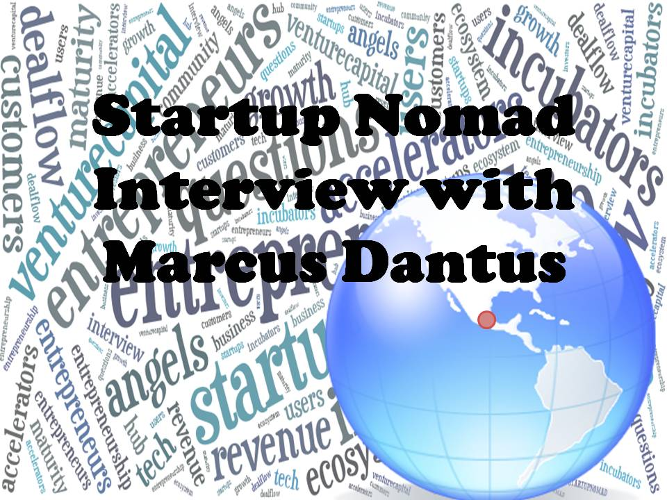 Startup Nomad Interview with Marcus Dantus